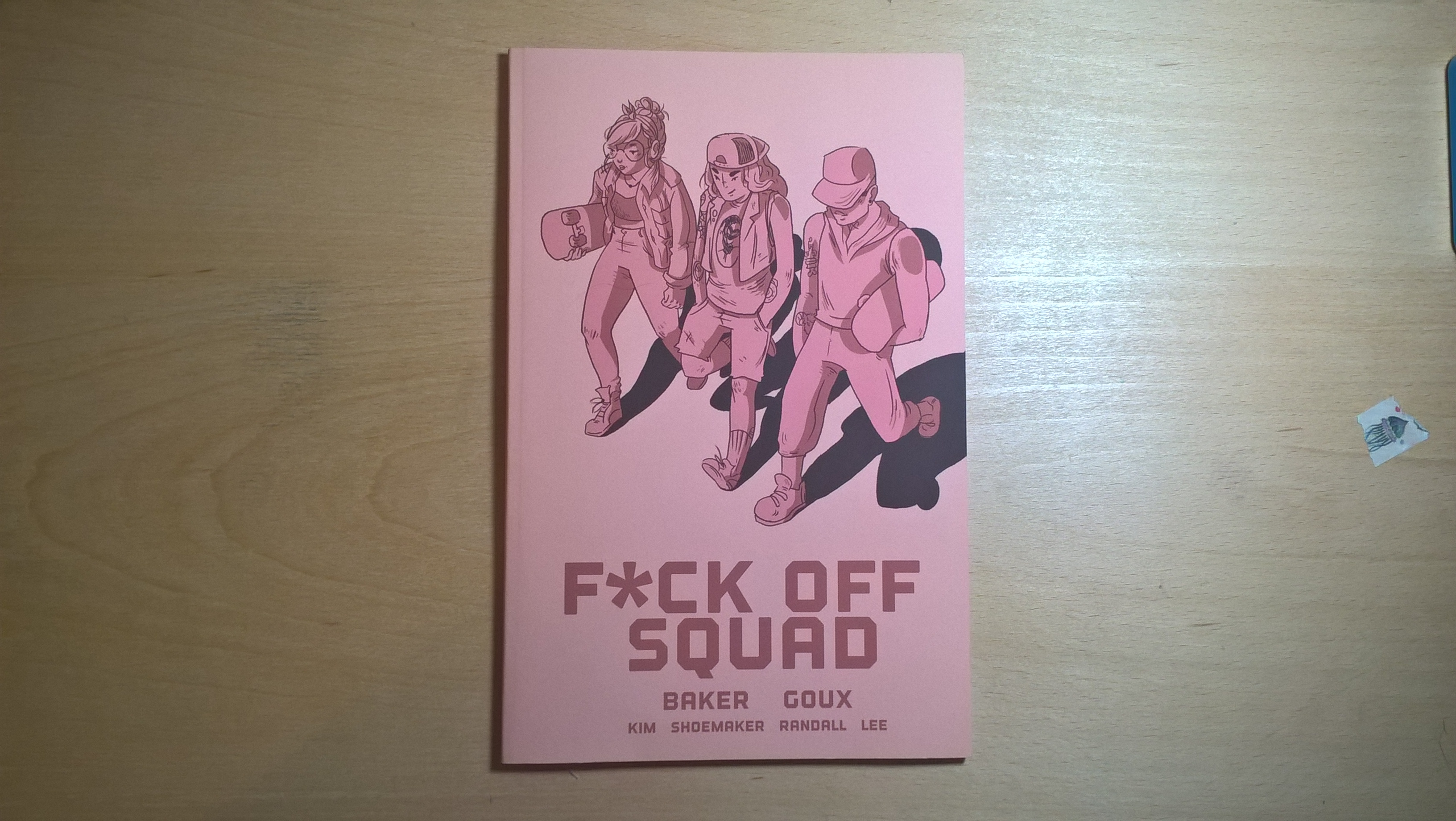Fuck Off Squad Comic Front
